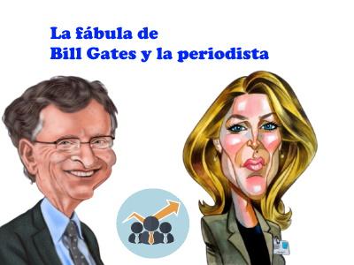 fabula bill gates y la periodista